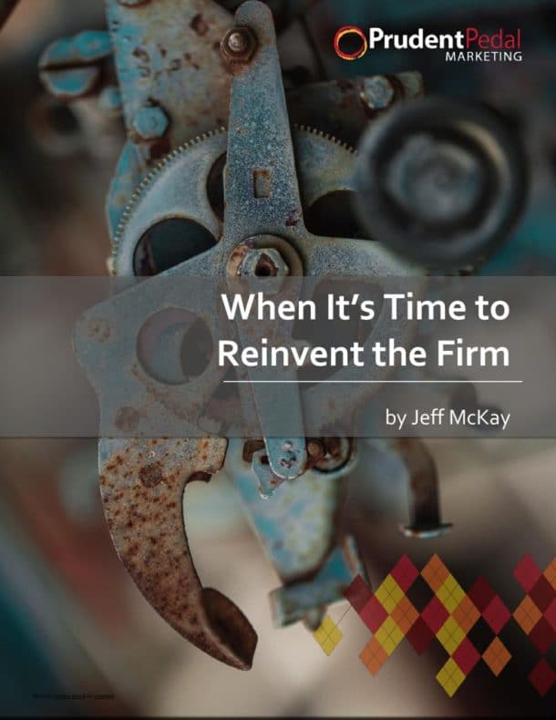 thumbnail of When Its Time to Reinvent the Firm-Jeff McKay