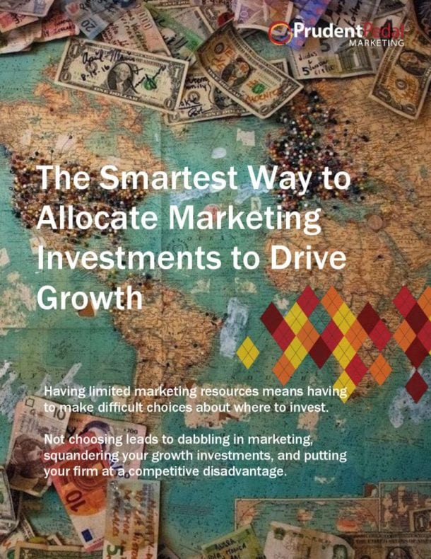 thumbnail of The Prudent Firms Guide to Allocating Marketing Investments-12-2017